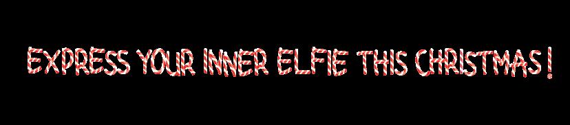 express your inner elfie text